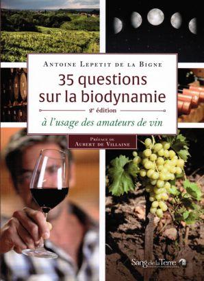 Introduction à la Biodynamie à l'usage des Amateurs de Vin