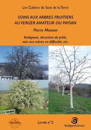 Soins aux arbres fruitiers au verger amateur ou paysan