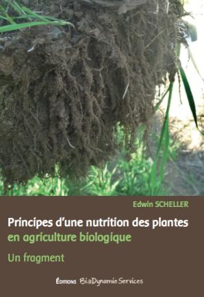 Principe d'une nutrition des plantes en agriculture biologique - un fragment.