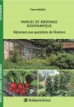 Manuel de jardinage biodynamique - Réponses aux questions de Florence