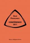 Conférence 2011 d'Alex Podolinsky